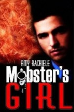 Mobster's Girl - Amy Rachiele