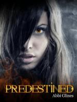 Predestined - Abbi Glines