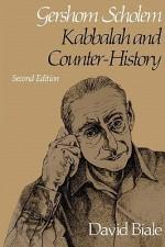 Gershom Scholem: Kabbalah and Counter-History - David Biale