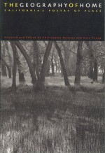The Geography of Home: California's Poetry of Place - Christopher Buckley, Christopher Buckley