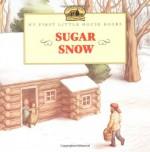 Sugar Snow - Laura Ingalls Wilder, Doris Ettlinger