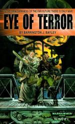 Eye of Terror (Warhammer 40,000 Novels) - Barrington J. Bayley