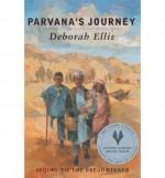 [ PARVANA'S JOURNEY ] BY Ellis, Deborah ( Author ) Jul - 2003 [ Paperback ] - Deborah Ellis