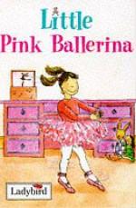 Little Pink Ballerina - Ronne Randall