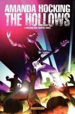 The Hollows: A Hollowland Manga - Tony Lee, Steve Uy, Amanda Hocking