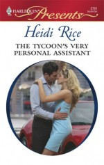 The Tycoon's Very Personal Assistant - Heidi Rice