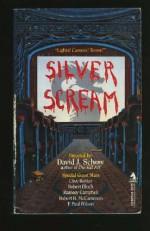 Silver Scream - David J. Schow