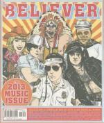 The Believer, Issue 100 - Vendela Vida, Heidi Julavits, Andrew Leland