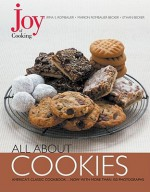 Joy of Cooking: All About Cookies - Irma S. Rombauer, Marion Rombauer Becker, Ethan Becker