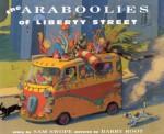 The Araboolies of Liberty Street - Sam Swope, Barry Root