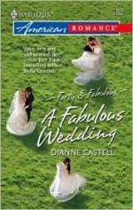 A Fabulous Wedding (Forty & Fabulous, #3) - Dianne Castell