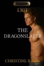 1303 - The Dragonslayer - Christine Rains
