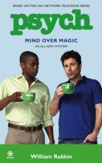 Mind Over Magic - William Rabkin