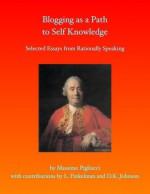 Blogging as a Path to Self Knowledge - Massimo Pigliucci, Leonard Finkelman, David Johnson