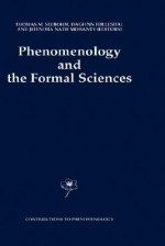 Phenomenology and the Formal Sciences - Thomas M. Seebohm, Dagfinn Føllesdal