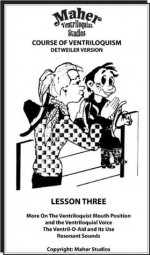 Maher Course Of Ventriloquism - Detweiler Version - Lesson Three - Clinton Detweiler, Mark Wade, Ken Groves, Tom Crowl, Johnny Lowe, Dierdre Crowl, David Miller