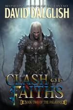 Clash of Faiths - David Dalglish