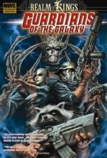 Guardians Of The Galaxy, Vol. 4: Realm Of Kings - Dan Abnett, Andy Lanning, Brad Walker