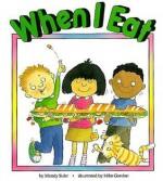 When I Eat - Mandy Suhr, Mike Gordon
