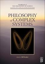 Philosophy of Complex Systems - Dov M. Gabbay, Cliff A. Hooker, Paul R. Thagard, John Hayden Woods