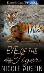 Eye of the Tiger - Nicole Austin