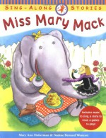 Miss Mary Mack - Mary Ann Hoberman, Nadine Bernard Westcott