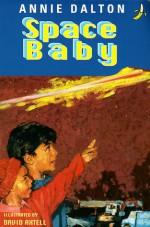 Space Baby - Annie Dalton