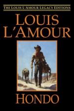 Hondo - Louis L'Amour