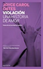 Rape: A Love Story (Papel de liar) - Joyce Carol Oates