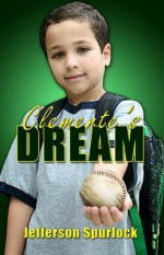 Clemente's Dream - Jefferson Spurlock