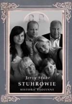 Stuhrowie. Historie rodzinne - Jerzy Stuhr