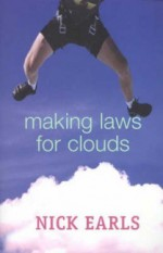 Making Laws For Clouds - Nick Earls