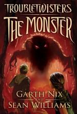 The Monster - Garth Nix, Sean Williams