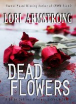 Dead Flowers - Lori G. Armstrong