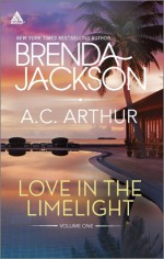 Love in the Limelight Volume One: Star of His HeartSing Your Pleasure - Brenda Jackson, A.C. Arthur
