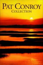 The Pat Conroy Trade Paperback Boxed Set - Pat Conroy