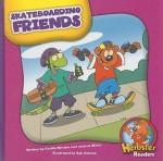 Skateboarding Friends - Cecilia Minden, Joanne Meier, Bob Ostrom