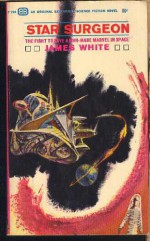 Star Surgeon - James White