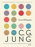 Collected Works of C.G. Jung, Volume 19: General Bibliography - Lisa Ress, C.G. Jung, Herbert Read, William McGuire, Michael Fordham, Gerhard Adler, R F Hull