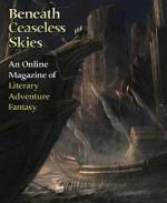 Beneath Ceaseless Skies Issue #84 - Derek Künsken, Peadar Ó Guilín, Scott H. Andrews