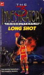 Long Shot - Henry William Stine, Megan Stine
