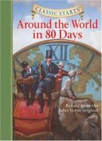 Around the World in 80 Days - Arthur Pober, Jamel Akib, Jules Verne, Deanna McFadden