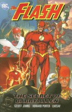 The Flash, Vol. 7: The Secret of Barry Allen - Geoff Johns, Howard Porter, John Livesay