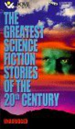 The Greatest Science Fiction Stories of the 20th Century - Dove Books on Tape, Greg Bear, Terry Bisson, Harlan Ellison