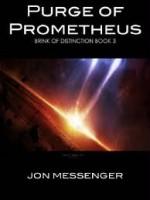 Purge of Prometheus - Jon Messenger