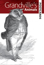 Grandville's Animals Postcards - Dover Publications Inc.