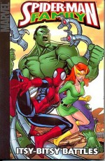Spider-Man Family: Itsy-Bitsy Battles - Todd Dezago, Mark Waid, Kevin Grevioux, Paul Tobin, Ray Height, Karl Kesel, Zach Howard, Nate Piekos