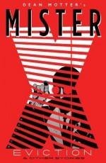 Mister X: Eviction - Dean Motter, Hahmid Bahrami, Dave Marshall