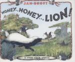 Honey... Honey... Lion! A Story from Africa - Jan Brett