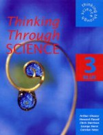 Thinking Through Science: Blue Pupil's Book Bk. 3 (Thinking Through Science) - Chris Harrison, Carolyn Yates, Arthur Cheney